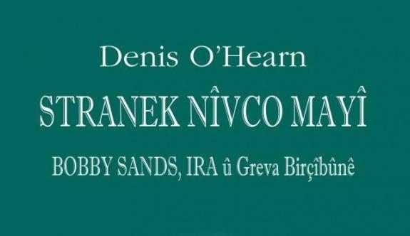Bobby Sands Kürtçe okuyucu ile buluşuyor