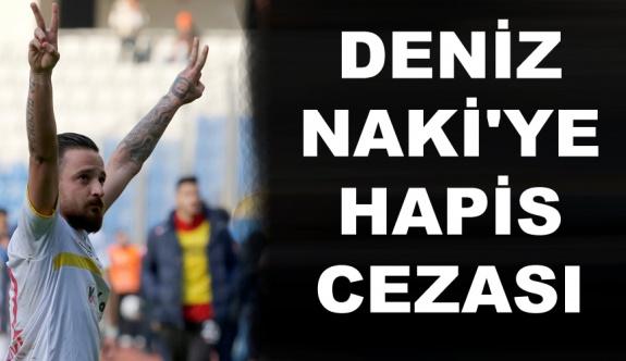 Amedspor Futbolcusu Deniz Naki'ye 19 ay hapis