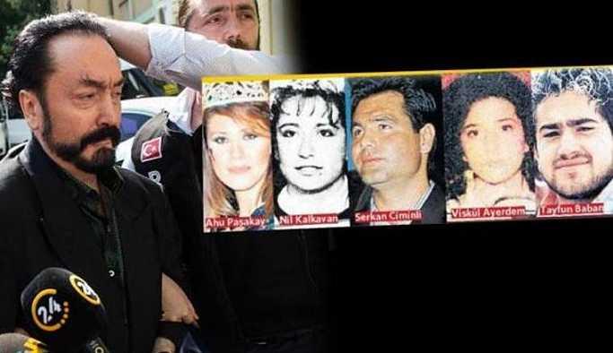 Adnan Oktar soruşturmasında 6 sır ölüm