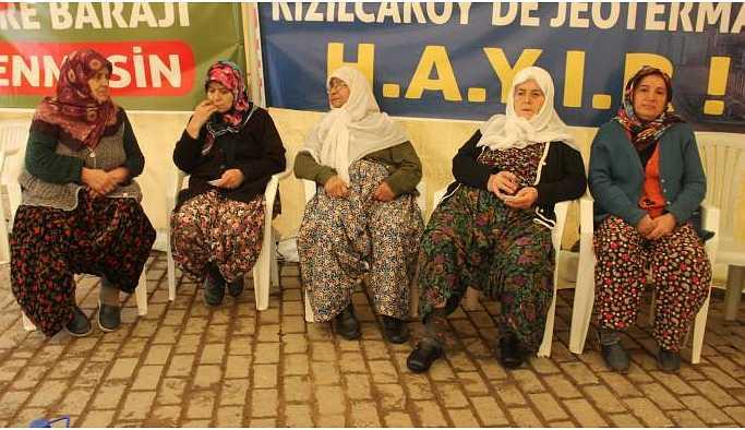 JES karşıtı kadınlar: Dozerin önüne yatar kuyuları kazdırmayız