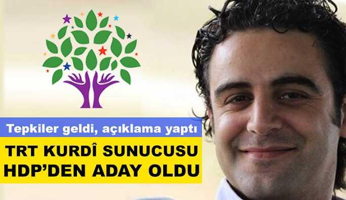 TRT Kurdî sunucusu HDP'den aday oldu