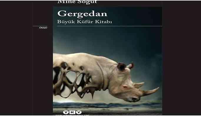 'Gergedan' kitabı ile iktidarın yarattığı mağduriyeti sorguluyor