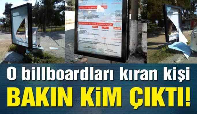Borç yazılı billboardları kıran AKP'li belediye işçisi çıktı