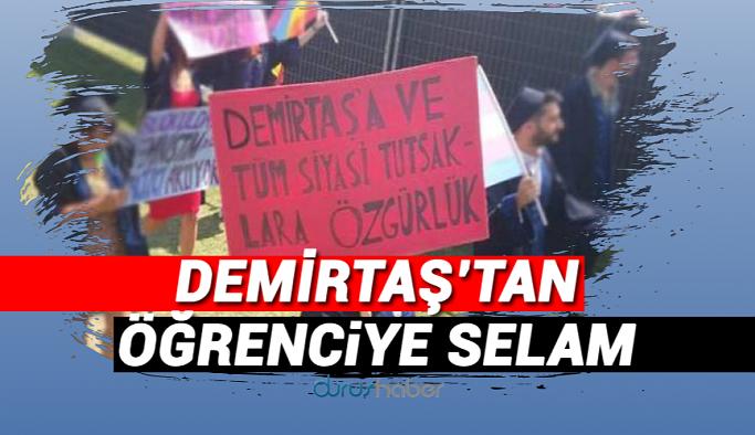 Demirtaş'tan BÜ öğrencisine selam