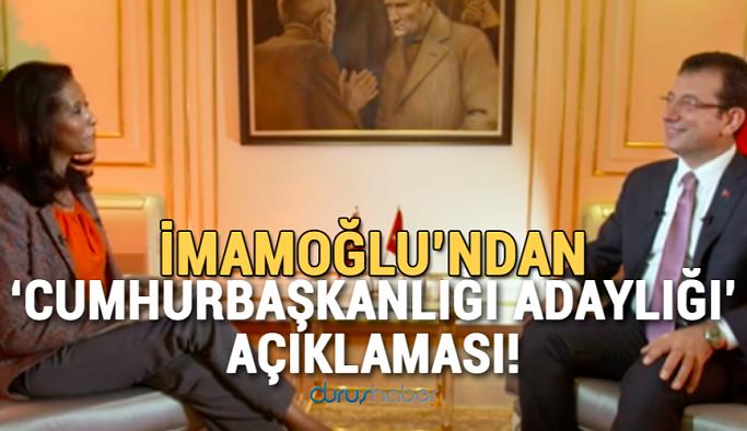 İmamoğlu'ndan 'Cumhurbaşkanlığı adaylığı' açıklaması!