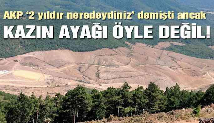 AKP '2 yıldır neredeydiniz' demişti ancak Kazın Ayağı Öyle Değil!