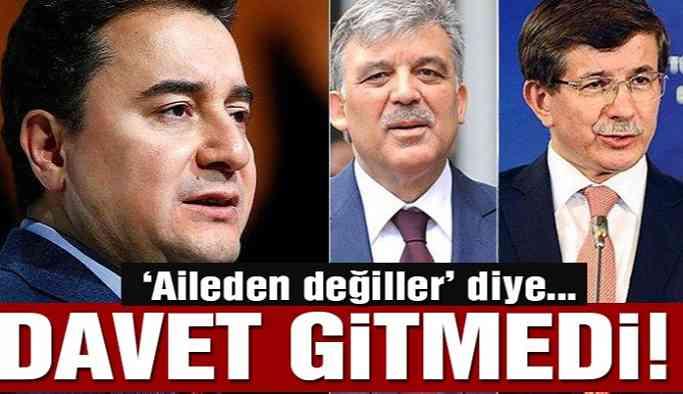 AKP'den Abdullah Gül, Davutoğlu ve Babacan'a davet gitmedi!