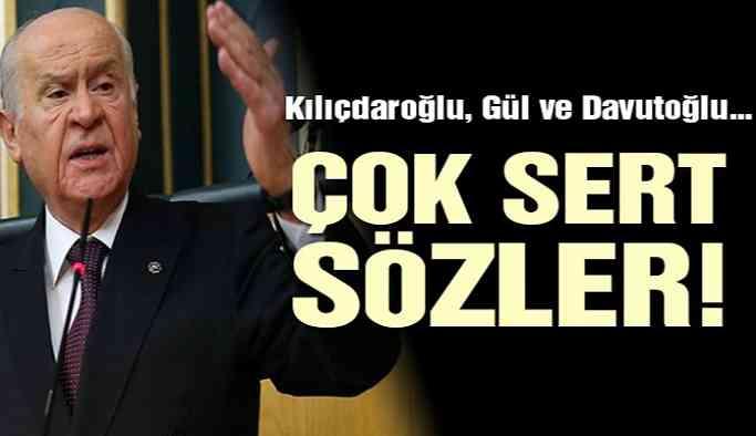 Bahçeli'den Kılıçdaroğlu'na, Davutoğlu'na ve Abdullah Gül'e sert sözler