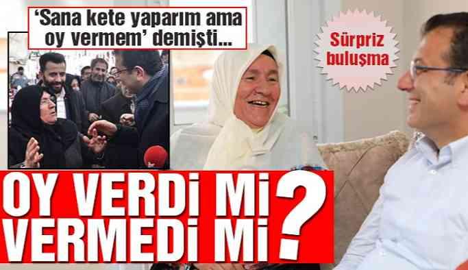 VİDEO İmamoğlu, 'Sana kete yaparım ama oy vermem' diyen Mahzure teyzeyi ziyaret etti