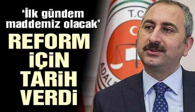 Son dakika… Adalet Bakanı Yargı Reformu İçin Tarih Verdi
