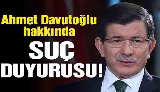 Son dakika… Ahmet Davutoğlu hakkında suç duyurusu!