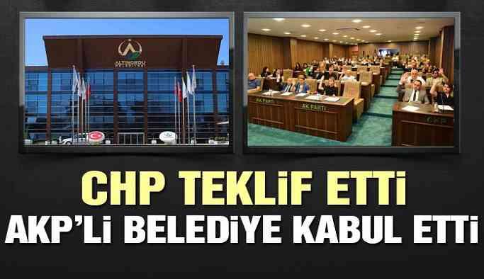 CHP teklif etti, AKP'li Belediye kabul etti