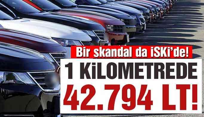 Son dakika.. Bir skandal da İSKİ'de! 1 km gitti, 42 bin 794 litre yakıt harcadı…