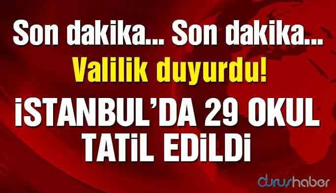 İstanbul'da o okullar tatil! İstanbul Valiliği açıkladı