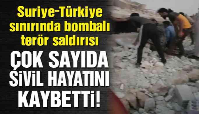 Son Dakika… Suriye-Türkiye sınırında bombalı saldırı