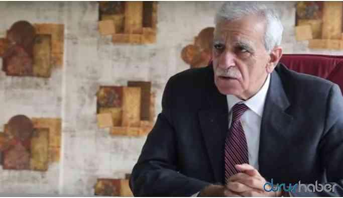 Ahmet Türk: Barış olsun Allah şu an canımı alsın