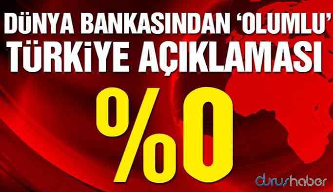 Dünya Bankası Türkiye'nin büyüme tahmini yüzde 0 yaptı!