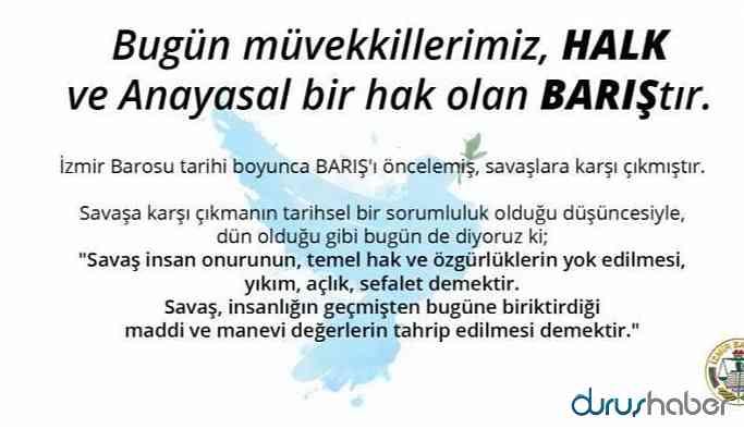 İzmir Barosu'ndan 'savaşa son verin' çağrısı
