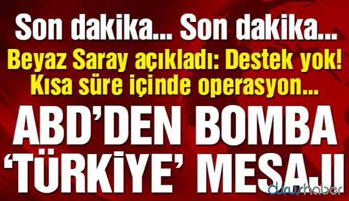 ABD'den bomba 'Türkiye' mesajı… Resmen açıkladılar