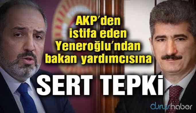 AKP'den istifa eden Yeneroğlu'ndan İnce'ye sert tepki!