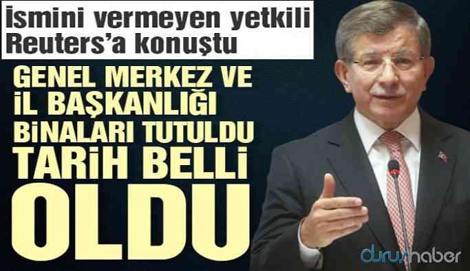 Davutoğlu'nun partisinin kuruluş tarihi belli oldu