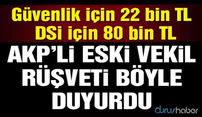 AKP'li vekil kadro için rüşvet tarifesini açıkladı