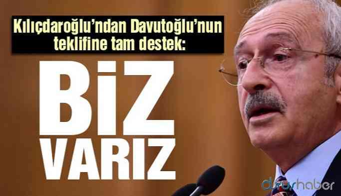 Kılıçdaroğlu'ndan Davutoğlu'nun teklifine destek: Çok güzel bir çağrı biz destekleriz
