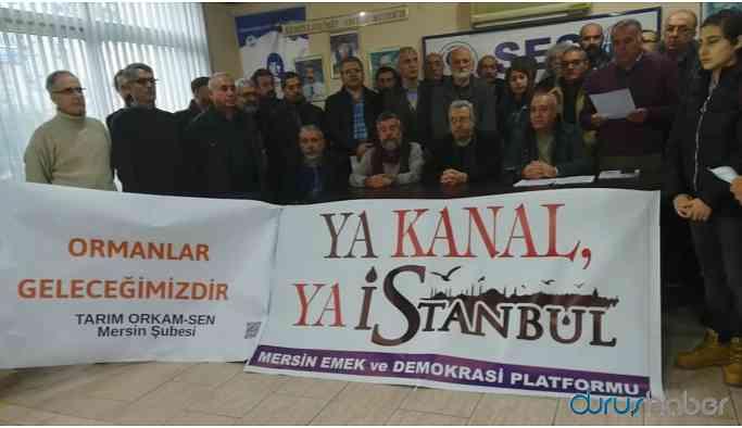 'Kanal İstanbul Projesi derhal iptal edilmeli'