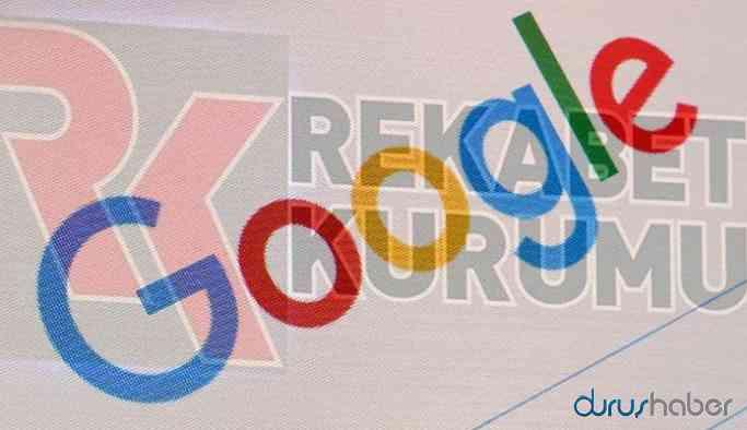 Rekabet Kurumu'ndan Google hakkında açıklama