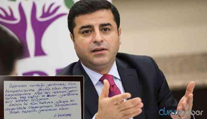 Demirtaş'tan depremden etkilenen vatandaşlara mesaj
