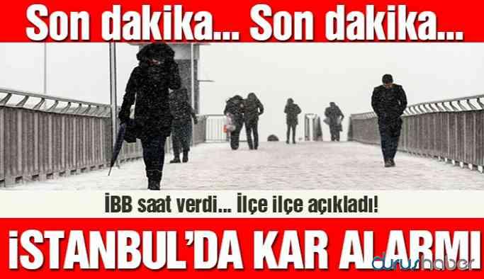 İstanbul'da kar alarmı! İBB ilçe ilçe açıkladı
