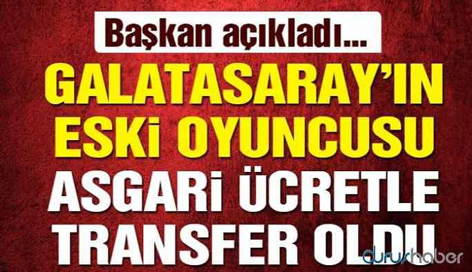 Galatasaray'ın eski oyuncusu asgari ücretle transfer oldu!