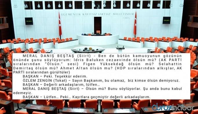 Meclis'te 'İdris Baluken ölsün mü' sorusuna AKP sıralarından 'Ölsün' yanıtı