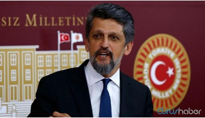 HDP'li vekil Paylan'dan 'hukuk devleti' hatırlatması