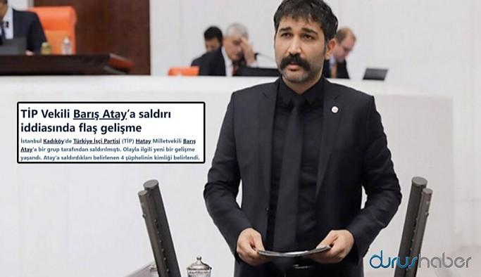Sabah, Barış Atay'a saldıranların gözaltına alındığını duyurdu, avukatlara bilgi verilmiyor