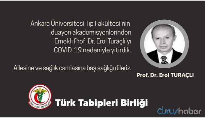 Prof. Dr. Erol Turaçlı koronadan hayatını kaybetti