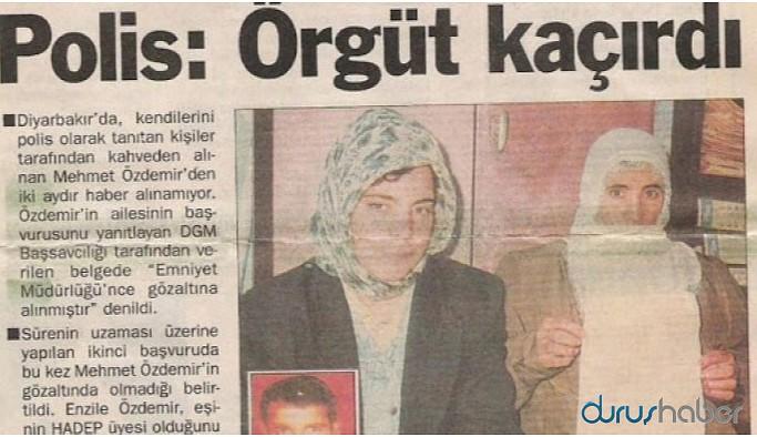 'Gözaltında alınmıştır' belgesine rağmen 23 yıldır kayıp