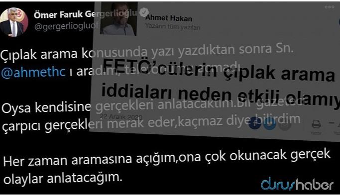 Gergerlioğlu: Ahmet Hakan'a gerçekleri anlatacaktım, telefonumu açmadı