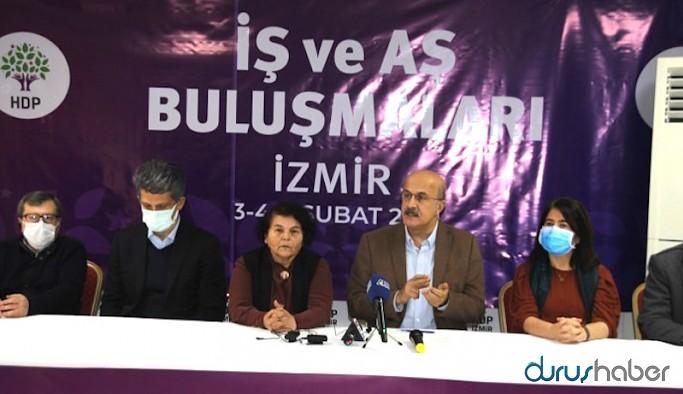 HDP İzmir'de 'İş ve Aş Buluşmaları'nın startını verdi: AKP ülke ekonomisini çökertti
