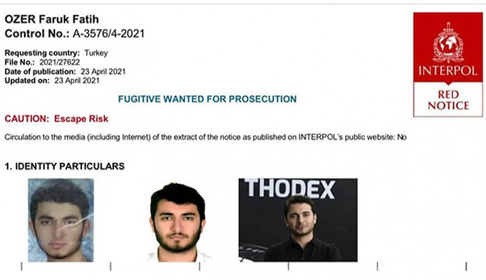 Thodex'in kurucusu Fatih Faruk Özer, İnterpol'ün kırmızı bültenle aradığı 30'uncu Türkiyeli oldu