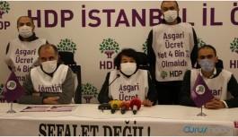HDP asgari ücret talebini açıkladı: En az 4 bin TL olmalı