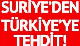 Suriye'den Türkiye'ye Afrin tehditti