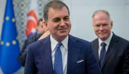 AB Bakanı Çelik'ten Avusturya ve Hollanda'ya tepki