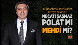 Adnan Oktar'dan Sonra Necati Şaşmaz'da kendini mehdi ilan etti.