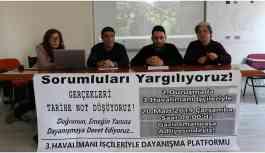 3'üncü Havalimanı İşçileriyle Dayanışma Platformu'ndan davaya katılım çağrısı