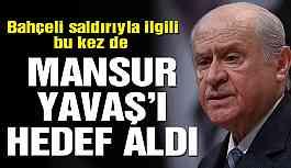 MHP lideri Bahçeli bu kez de Mansur Yavaş'ı hedef aldı