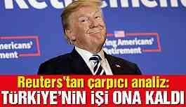 Reuters'tan çarpıcı ABD-Türkiye analizi: Türkiye'nin umudu Trump'a kaldı