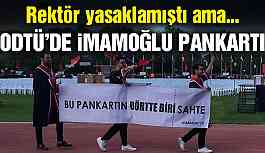 Son Dakika... Rektör yasak koymuştu! ODTÜ'de İmamoğlu pankartı