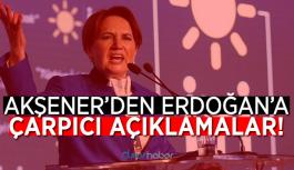 AKŞENER'DEN ERDOĞAN'A ÇARPICI AÇIKLAMALAR!