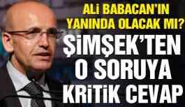 Mehmet Şimşek'ten Ali Babacan Sorusuna Flaş Yant!